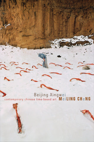 Front cover image-Beijing  Xingwei: Contemporary Time-Based Art