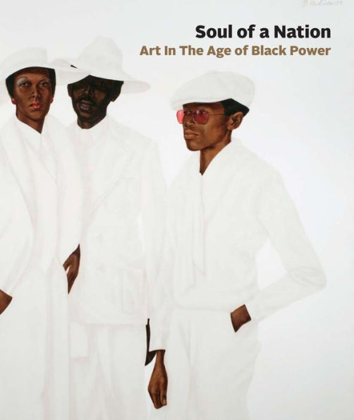 Front cover image-Soul of a Nation. Art in the Age of Black Power
