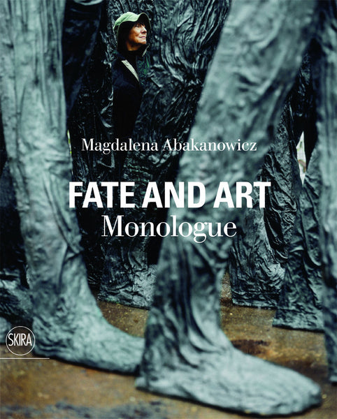 Cover image of Magdalena Abakanowicz Fate and Art Monologue
