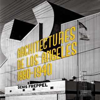 ARCHITECTURES DE LOS ANGELES 1880-1940