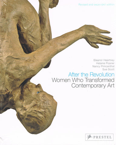 Cover of AFTER THE REVOLUTION: WOMEN WHO TRANSFORMED CONTEMPORARY ART