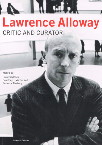 Cover image of Lawrence Alloway Critic and Curator