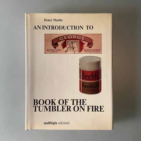 AN INTRODUCTION TO GEORGE BRECHT'S BOOK OF THE TUMBLR ON FIRE