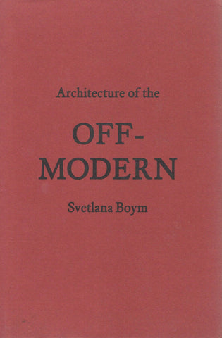Cover of Architecture of the Off-Modern by Svetlana Boym