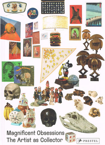 Cover image of Magnificent Obsessions The Artist As Collector