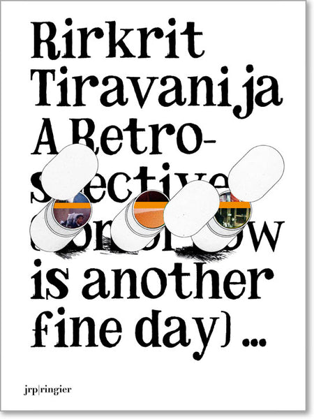 Front cover image-Rirkrit Tiravanija, A Retrospective (Tomorrow is Another Fine Day)