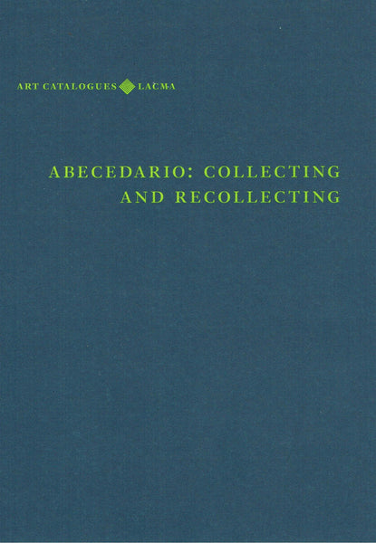 Abecedario: Collecting and Recollecting-LACMA-European Art-J. Patrice Marandel