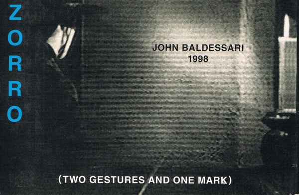 Back cover of Zorro (Two Gestures and One Mark) by John Baldessari