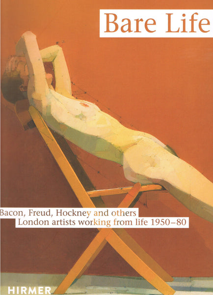 Cover of Bare Life: Bacon, Freud, Hockney and Others