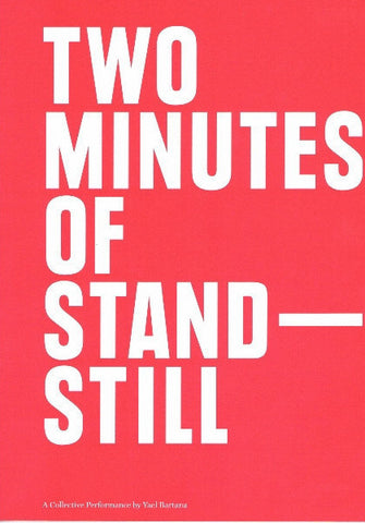 Cover of Two Minutes of Stand-Still by Yael Bartana