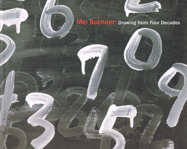 Cover photo of Mel Bochner Drawing from Four Decades