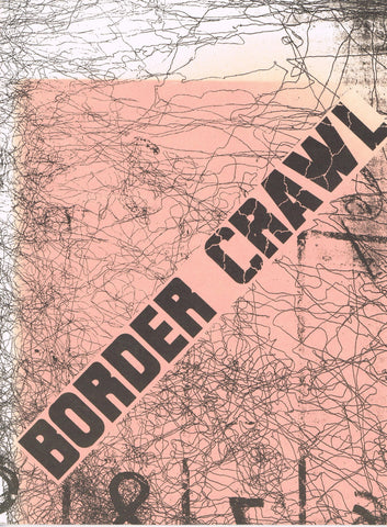 Cover image for Border Crawl curated by Jeffrey Deitch