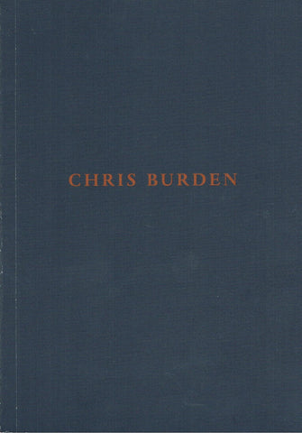 BURDEN, CHRIS. [ARTS CLUB OF CHICAGO]