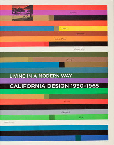 Cover of California Design, 1930-1965: Living in a Modern Way