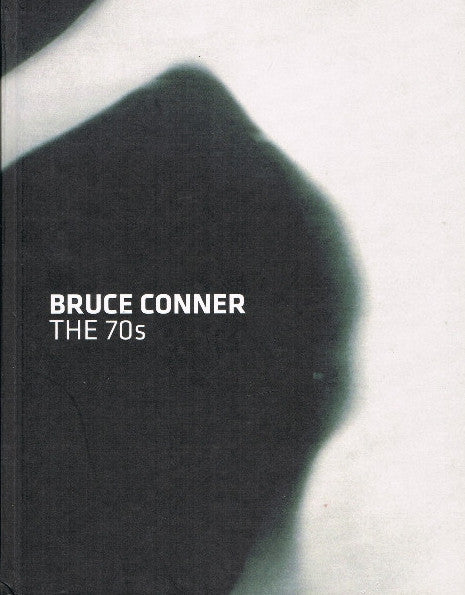 Cover of The 70s by Bruce Conner