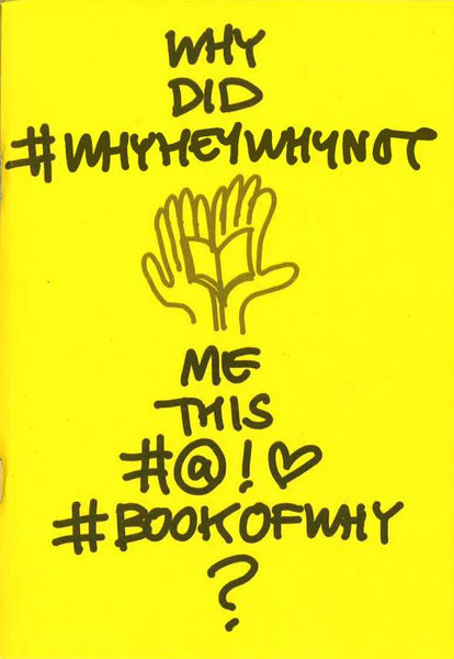 YANTRASAST, KULAPAT. WHY DID @whyheywhynot HAND ME THIS #@!<3 #bookofwhy?