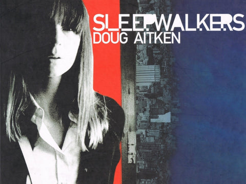 Cover of SLEEPWALKERS by Doug Aitken