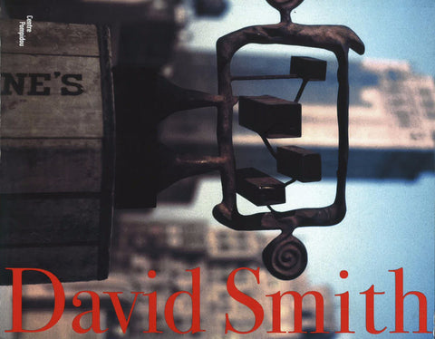 Cover of David Smith at the Centre Pompidou