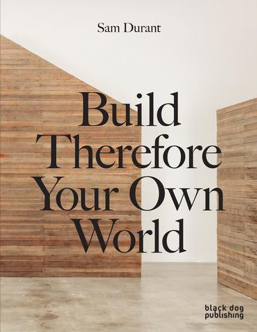 DURANT, SAM. THE MEETING HOUSE : BUILD THEREFORE YOUR OWN WORLD