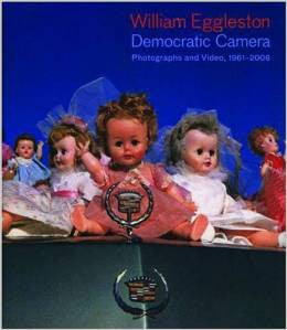Cover of The Democratic Camera by William Eggleston