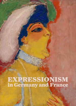 Cover of Expressionism in Germany and France: From Van Gogh to Kandinsky catalogue