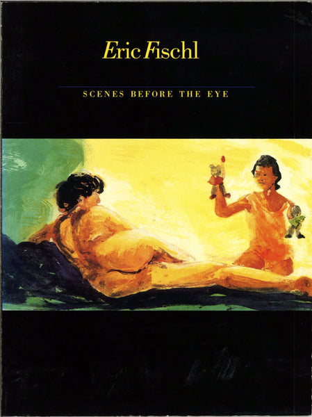 Cover of Scenes Before the Eye by Eric Fischl