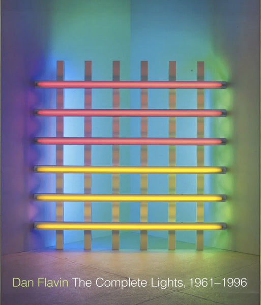 Cover of The Complete Lights, 1961-1996, by Dan Flavin
