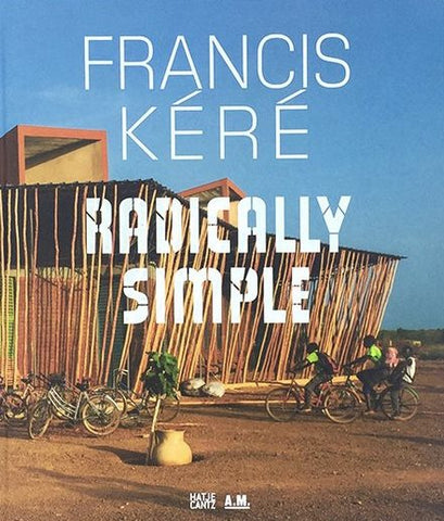 Front cover image-Francis Kere-Radically Simple