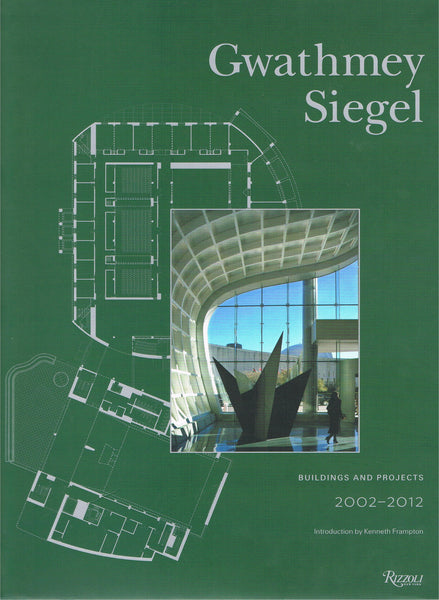 Cover image of Gwathmey Siegel Buildings and Projects 2002-2012
