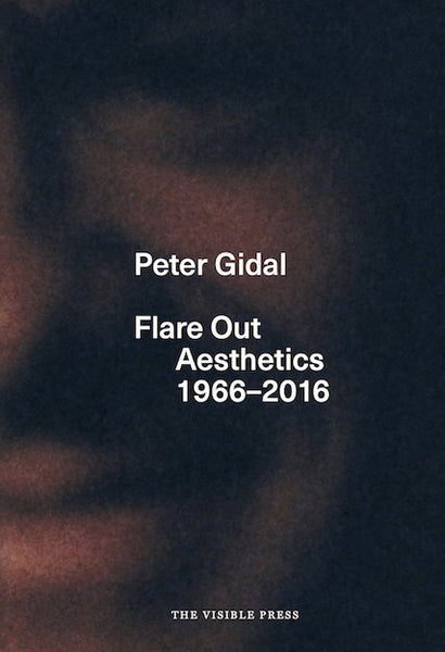 Peter Gidal-Flare Out Aesthetics