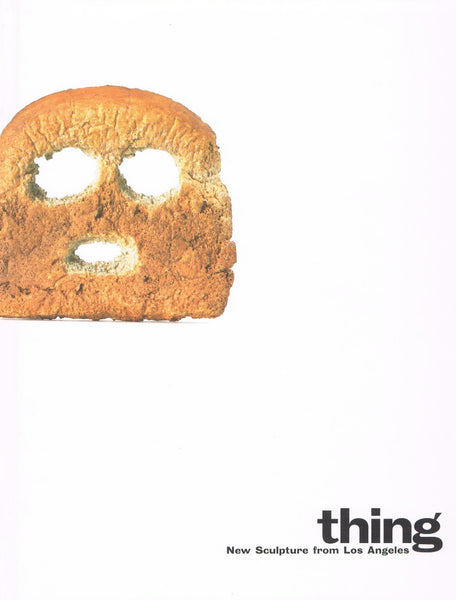 Cover of THING: NEW SCULPTURE FROM LOS ANGELES