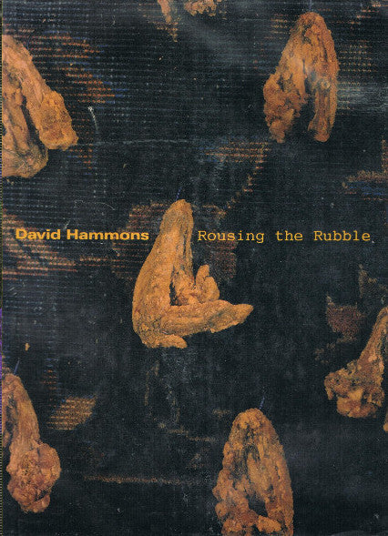 HAMMONS, DAVID. ROUSING THE RUBBLE