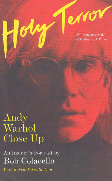 Cover image of Holy Terror Andy Warhol Close Up by Bob Colacello