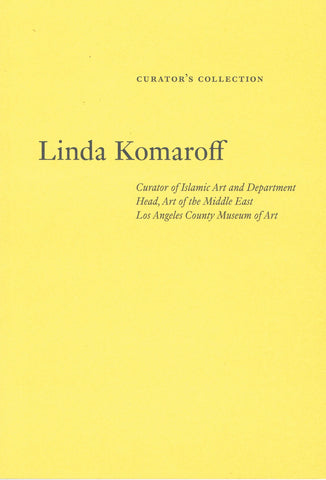 Linda Komaroff-Collecting Art at LACMA A Curatorial Perspective
