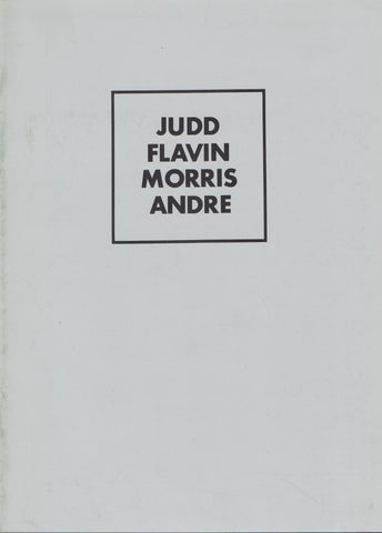 Cover image of Judd Flavin Morris Andre group show catalogue