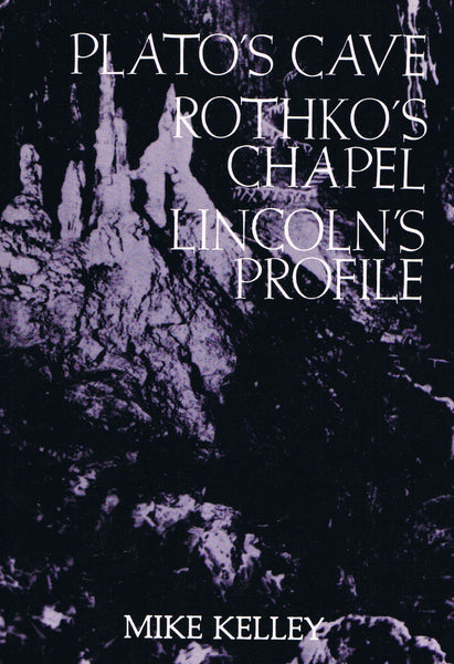 Cover image of Plato's Cave Rothko's Chapel Lincoln's Profile