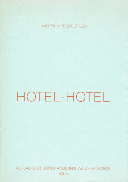 Cover image of Hotel-Hotel by Martin Kippenberger