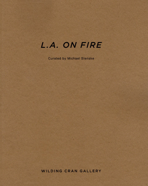 L.A. ON FIRE