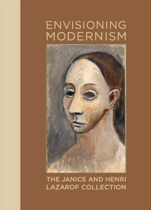 Cover of Envisioning Modernism: The Janice and Henri Lazarof Collection