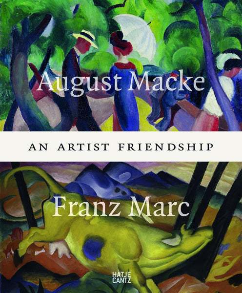 Cover photo of An Artist Friendship by August Macke and Franz Marc