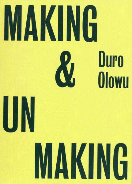 MAKING AND UNMAKING