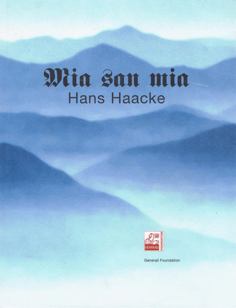 Cover image of Mia San Mia by Hans Haacke