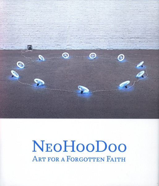 Cover photo of NeoHooDoo Art for a Forgotten Faith