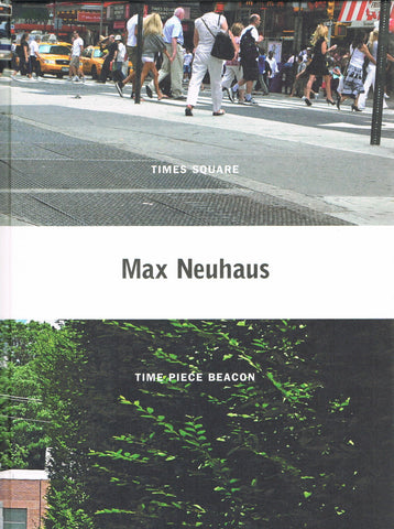 Cover of TIMES SQUARE/TIME PEACE BEACON by MAX NEUHAUS