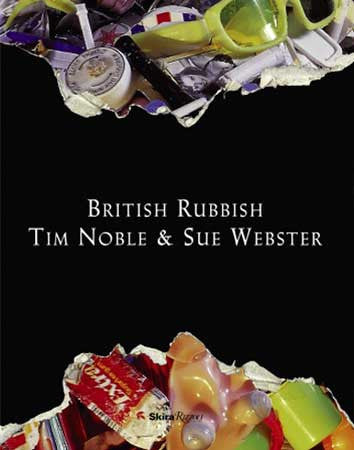 NOBLE, TIM. WEBSTER, SUE. BRITISH RUBBISH