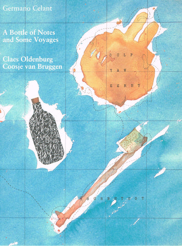 Cover of A Bottle of Notes and Some Voyages by Claes Oldenburg and Coosje van Bruggen