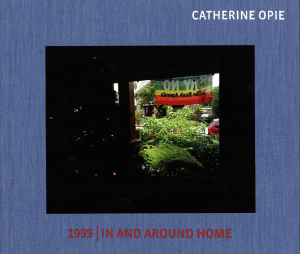 Cover of 1999/In and Around Home by Catherine Opie