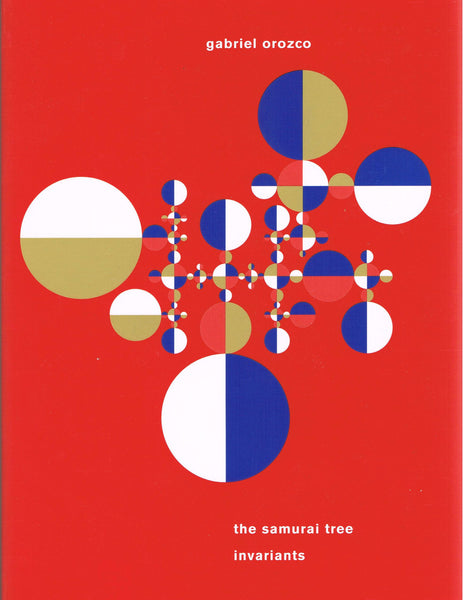 Cover image of The Samurai Tree Invariants by Gabriel Orozco