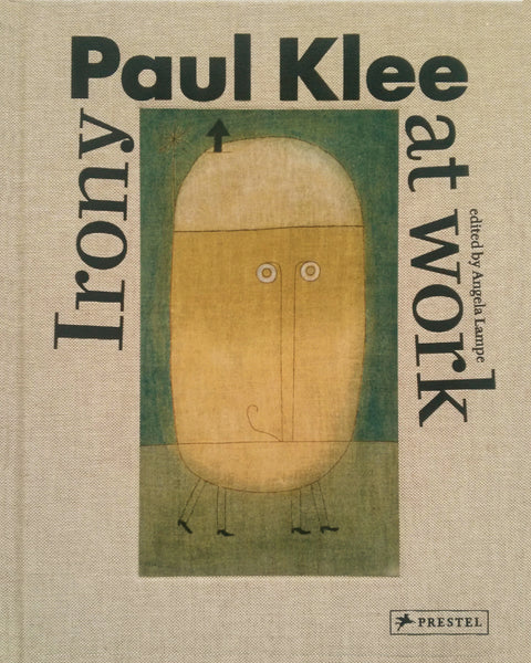 KLEE, PAUL. IRONY AT WORK