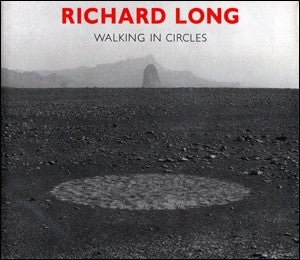 Cover photo of Richard Long Walking in Circles